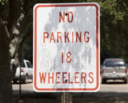 No parking 18 wheelers sign in shade photo