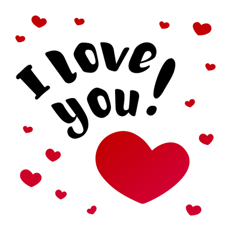 I love you. Hand-drawn beautiful inscription, text with red hearts. For greeting cards, Valentines Day, wedding, posters, prints, and home decorating. Vector illustration