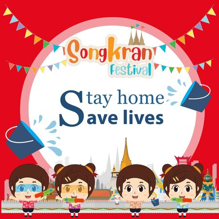 Kids to Songkran festival. Stay home save lives people in thailand