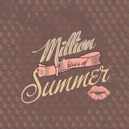 Typographic  Retro Vintage Background   Million Kisses of summer Illustration