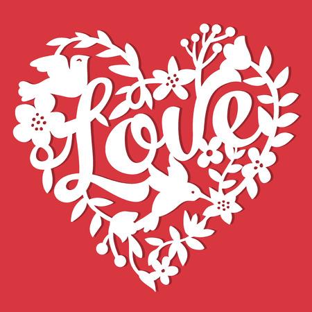 corte laser: Esta imagen es un corte de papel del amor del estilo de encaje corazón floral de la vendimia. El encaje corazón se compone de flores, hojas, vides, pájaros, y la frase de amor. El corazón es de color blanco sobre un fondo rojo. Vectores
