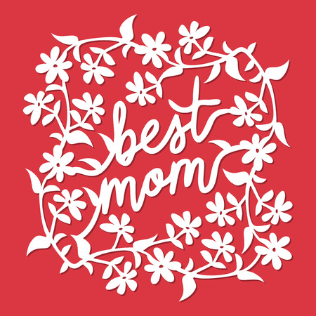 A vector illustration of vintage paper cut floral vines best mom phrase lace decoration. The lace is white and it is set against a red background. Stock fotó - 76264680