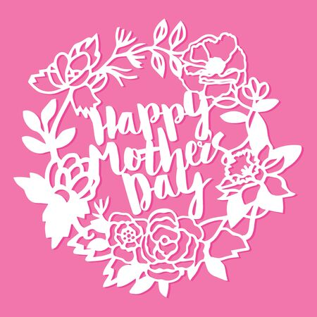 This image is a vintage paper cut style of happy mothers day greeting in intricate floral wreath lace background.