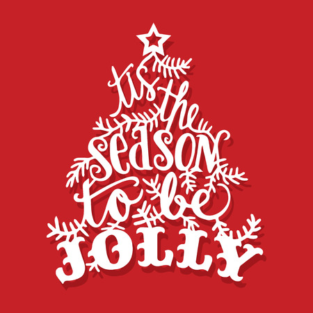 A vector illustration of vintage tis the season to be jolly lettering