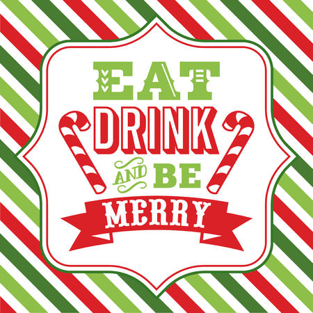 A vector illustration of christmas word art with eat drink and be merry phrase on a fancy frame against a colorful christmas theme stripe background. Иллюстрация