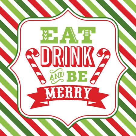 Een vector illustratie van Kerstmis kunst met eten drinken en wees vrolijk zin op een fancy frame tegen een kleurrijke achtergrond van Kerstmis thema streep.