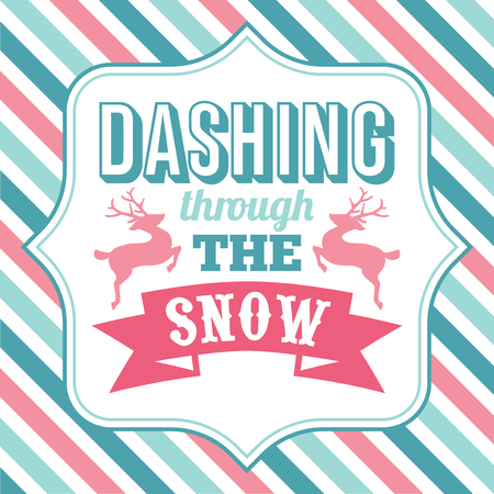 A vector illustration of christmas word art with dashing through the snow phrase on a fancy frame against a colorful christmas theme stripe background.