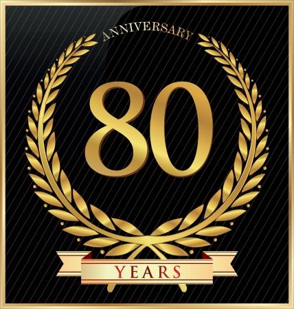 80: Anniversary or jubilee golden laurel wreath