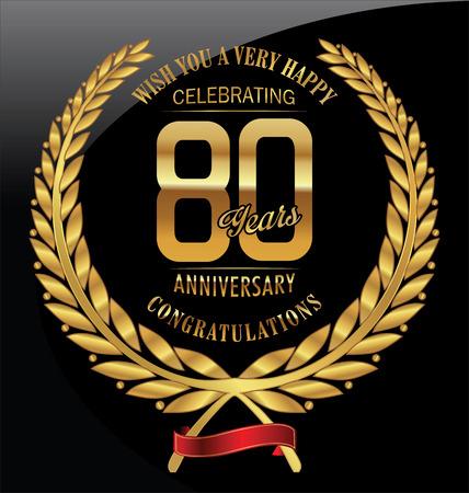 80: Anniversary golden laurel wreath 80 years