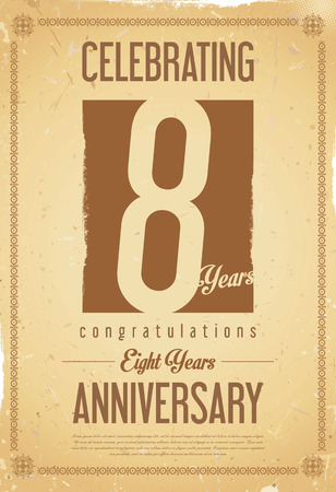 eight year old: Anniversary retro vintage background 8 years Illustration