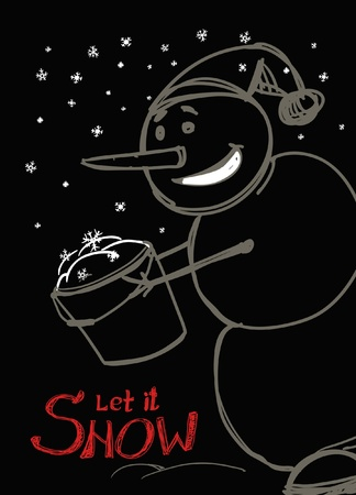Let it snow! Snowman`s greetings Vector