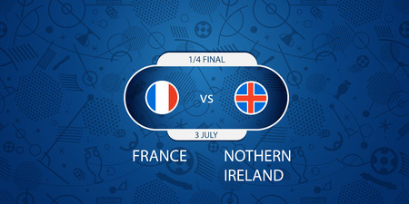 nothern ireland: Soccer infographic template. Match of the day. France vs Nothern Ireland