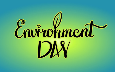 World environment day hand lettering card. Vector illustration