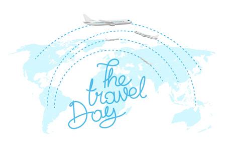 Touristic concept. The Travel Day inscription