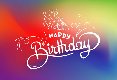 Abstract blured colorful vector card with lettering inscription. Happy birthday