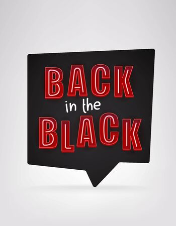 Back in the black message. Black friday concept
