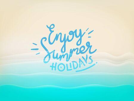 Background with beautiful blue waves and lettering inscription. Enjoy summer holidays Illusztráció