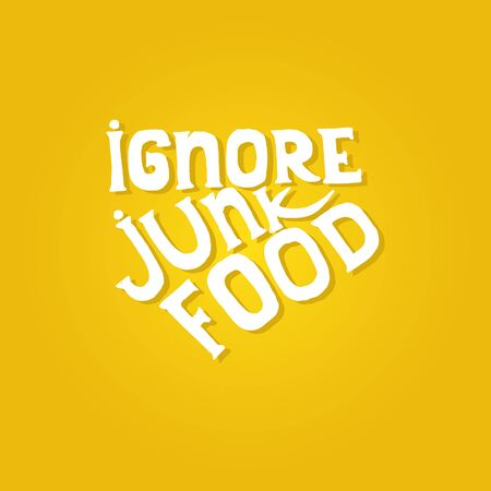 ignore: Yellow background with healthcare quote. Ignore junk food text. Vector image.