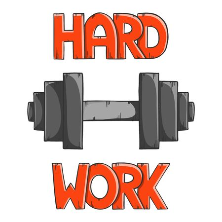 Black dumbbell for weightlifting with lettering Hard Work. Cartoon style vector. Isolated on white background.