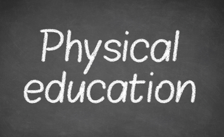 physical education: physical education lesson on blackboard or chalkboard. written in white chalk