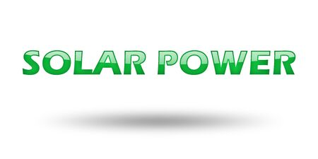 eco slogan: Text Solar Power with green letters and shadow. Illustration, isolated on white