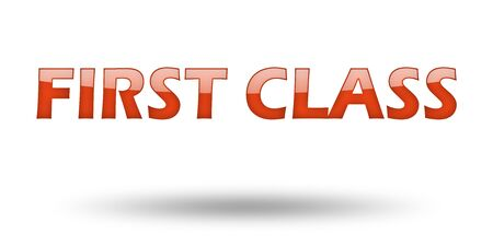 first class: Text First Class with red letters and shadow. Illustration, isolated on white