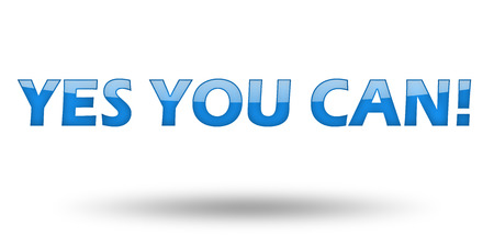 can yes you can: Text Yes You Can with blue letters and shadow. Illustration, isolated on white