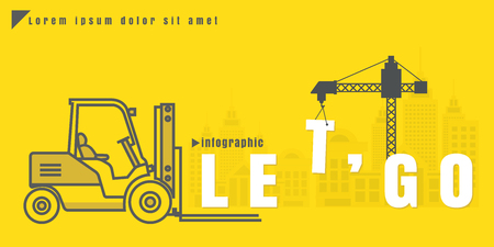let go: infographic Vector creative illustration of let go text forklift city building crane on yellow background. concept. Thin line art style design of startup service Illustration