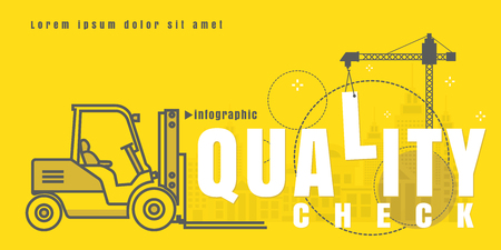 quality check: infographic Vector creative illustration of quality check text forklift city building crane on yellow background. concept. Thin line art style design of startup service