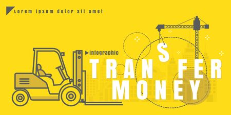 wirelessly: infographic Vector creative illustration of transfer money text forklift city building crane on yellow background. concept. Thin line art style design of startup service