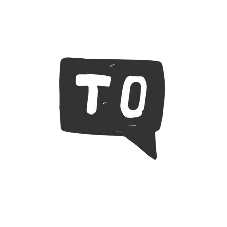 Vector Hand drawn To speech bubble black on white background. icon. symbol