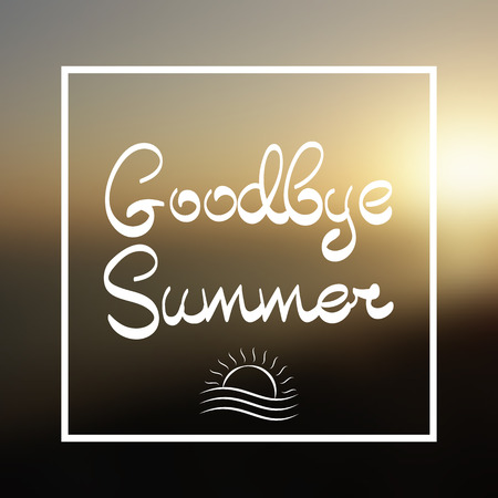 hi end: Goodbye Summer Lettering. Sun in Frame on the Vector Background Sunset on the Beach