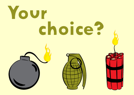 the wick: Explosive choice, bomb with a wick, dynamite or the grenade