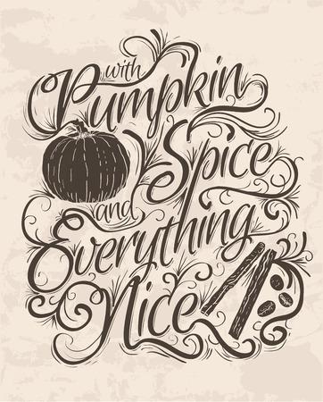 Vector hand belettering Quote dat Pumpkin Spice en alles Nice zegt. Typografische poster design. Stock Illustratie