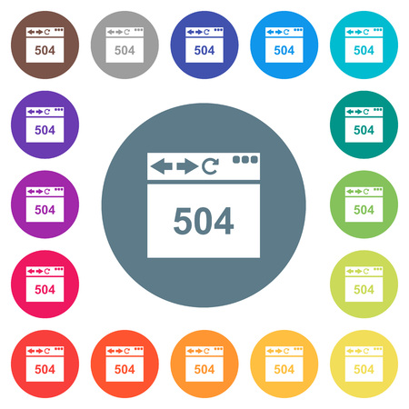 Browser 504 Gateway Timeout flat white icons on round color backgrounds. 17 background color variations are included. Illustration