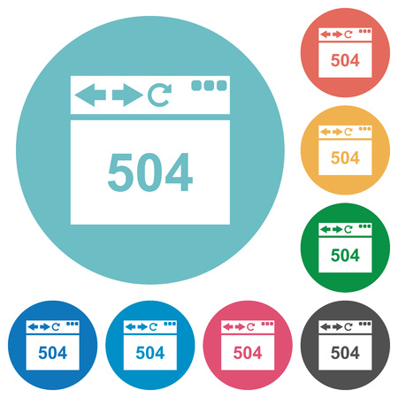 Browser 504 Gateway Timeout flat white icons on round color backgrounds