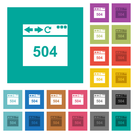 Browser 504 Gateway Timeout multi colored flat icons on plain square backgrounds. Included white and darker icon variations for hover or active effects.