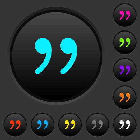 Quotation mark dark push buttons with vivid color icons on dark grey background Stock Illustratie