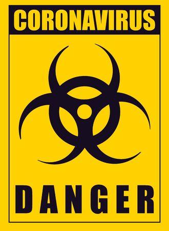 A yellow warning poster about the coronavirus. Coronavirus vector illustration.