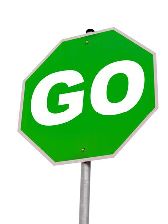 A close up on a GO sign isolated on a white background.