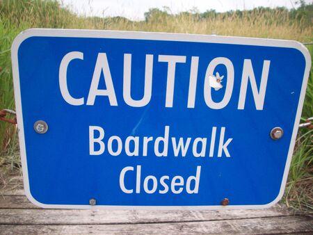 Voorzichtigheid Boardwalk Gesloten Teken