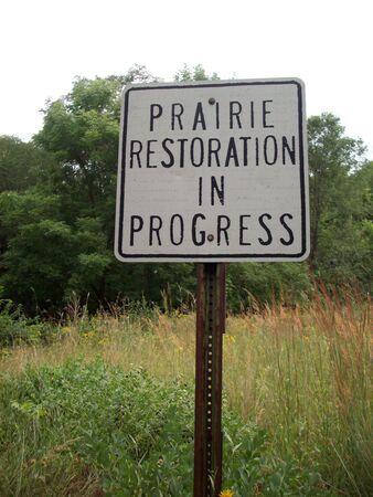 restoration: Prairie Restoration Site