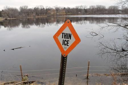thin ice: Thin Ice Sign
