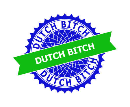 Vector DUTCH BITCH bicolor template for imprints with clean surface. Flat clean seal stamp with DUTCH BITCH phrase inside round sharp rosette. Blue color elements. Bicolor seal stamp without textures. Ilustración de vector