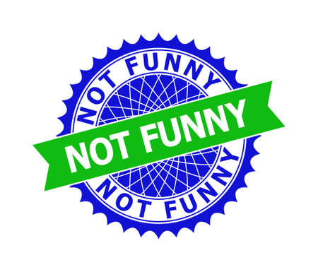 Vector NOT FUNNY bicolor template for watermarks with clean surface. Flat clean seal template with NOT FUNNY phrase inside round sharp rosette. Blue color elements. Bicolor stamp without textures.