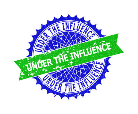 Vector UNDER THE INFLUENCE bicolor seal with corroded surface. Blue and green colors. Flat seal stamp with UNDER THE INFLUENCE phrase inside round sharp rosette.