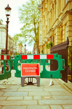 Footpath closed for repair in central London in 2012 photo
