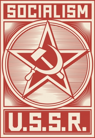 hammer and sickle: ussr poster (soviet poster, socialism poster, soviet star) Illustration