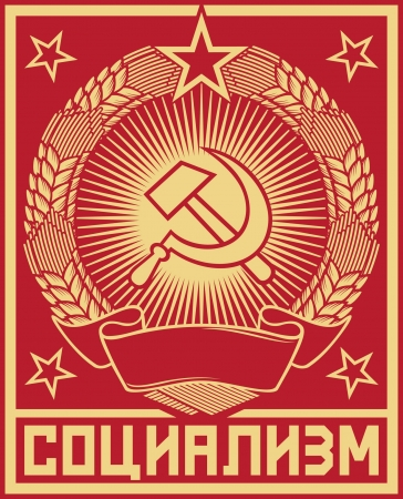 hammer and sickle: socialism poster  ussr poster, soviet poster, socialism poster, socialism propaganda