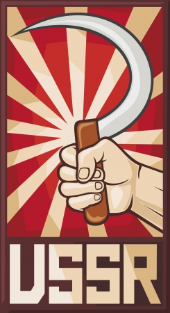 soviet poster  ussr, hand holding sickle  Vector